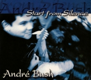 André Bush - Start From Silence - Cover Image